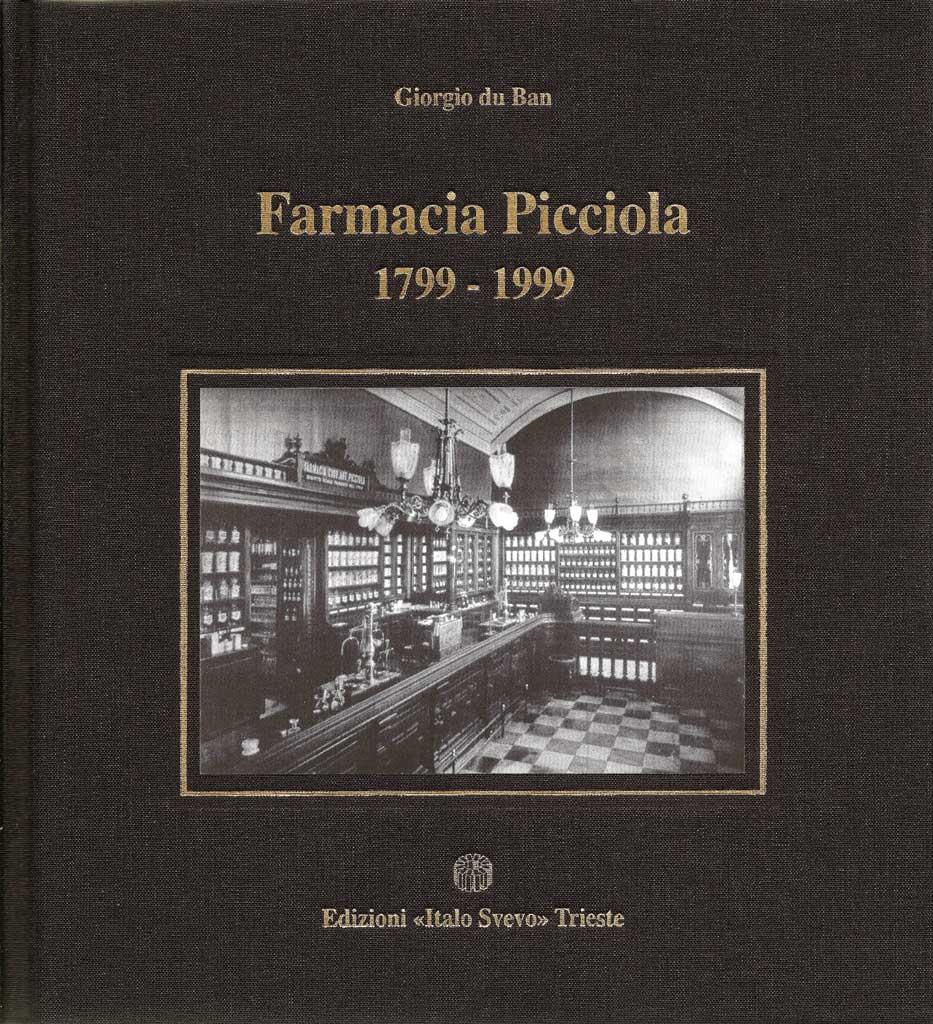 Farmacia Picciola 1799 - 1999: clicca per ingrandire